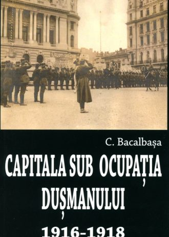 capitala sub ocupatia dusmanului 1
