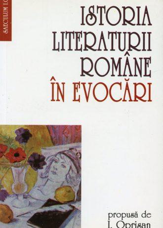 istoria literaturii romane in evocari